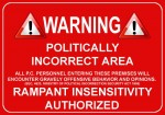 politically incorrect zone