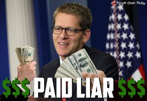 Jay Carney Is A Paid Liar